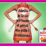 Les pubs Babette, ou comment aborder la journée de la Femme avec humour!