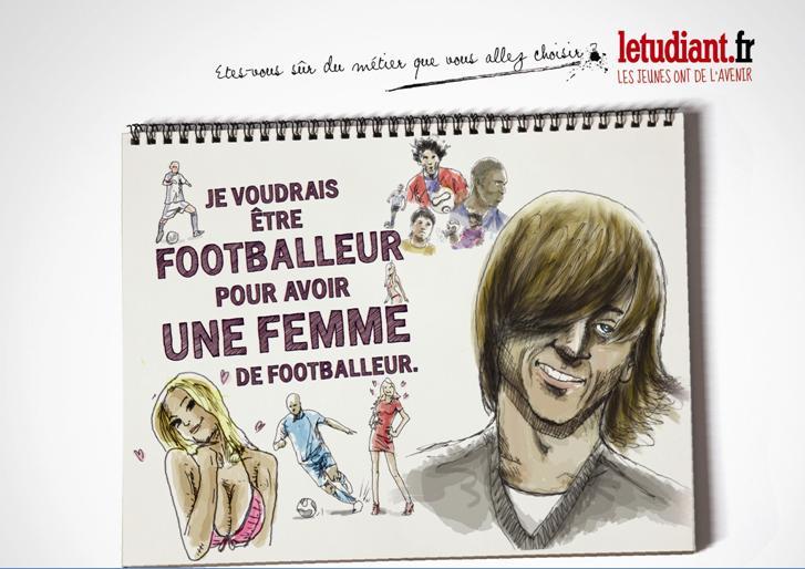 Je voudrai être footballeur