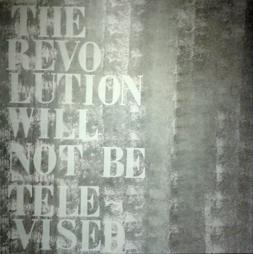"""Toile """"the revolution will not be televised"""" par Colorz"""