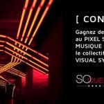 [ Concours] Gagnez des places pour assister en exclusivité au nouveau pixel show du collectif artistique Visual System!