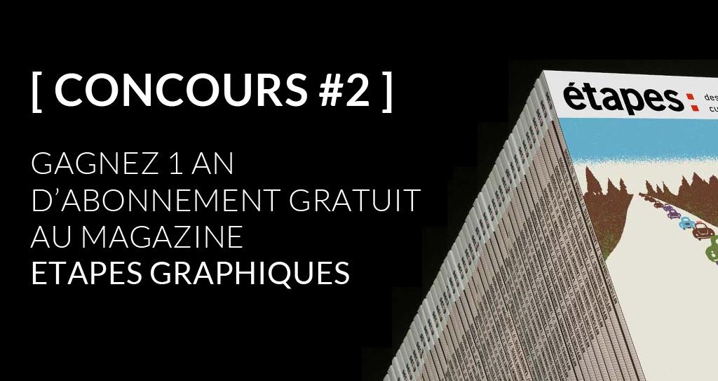 Concours pour gagner 1 an d'abonnement au magazine Etapes Graphiques - ©Etapes