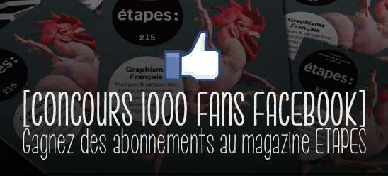 Un concours pour gagner des abonnements à Etapes avec Pyramyd à l'occasion du passage aux 1000 fans sur la page Facebook du blog !