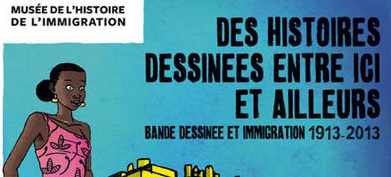 L'expo Album au musée de l'immigration : le sujet des immigrés dans la BD