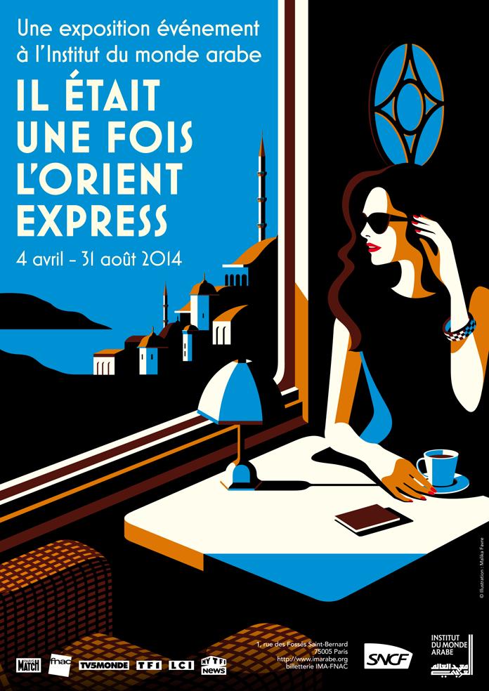 """Affiche de l'exposition """"Il était une fois l'Orient Express"""" par Malika Fabre pour l'IMA."""