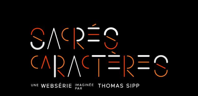 Sacrés Caractères, la Web série sur la typographie