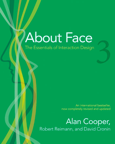 Aboute Face 3 : The essentials of interaction design - Alan Cooper