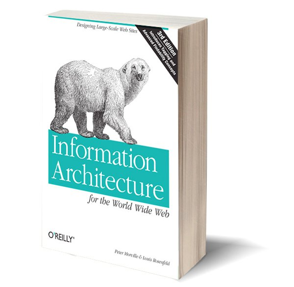 Information Architecture for the World Wide Web - Peter Morville et Louis Rosenfield
