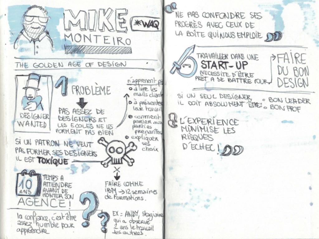 Notes de la conférence de Mike Monteiro #WAQ16 - © Céline Rouquié