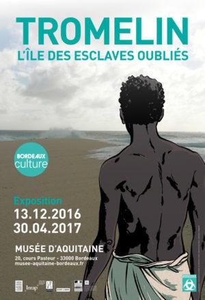 Affiche de l'exposition sur les naufragés de Tromelin au Musée d'Aquitaine