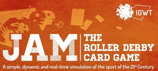 JAM, le jeu de cartes sur le Roller Derby par le studio In Game We Trust