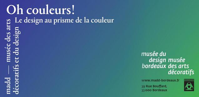 Oh couleurs ! L'exposition du Musée des Arts Décoratifs de Bordeaux